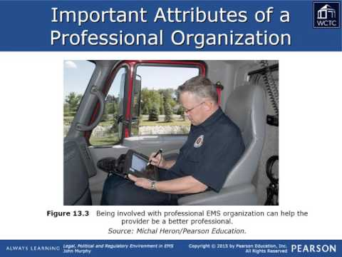 EMS Leadership & Management - Legal 13: Professional Organizations