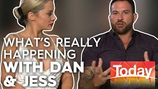 What's really happening with Dan and Jess   TODAY Show Australia
