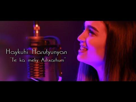 Haykuhi Harutyunyan - Te Ka Meky Ashxarhum (2020)