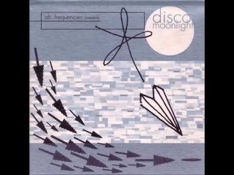 Alt. Frequencies Presents Disco Moonlight (1997)