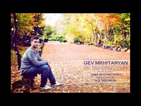 Gev Mkhitaryan - // Mi Maqrutyun // 2016