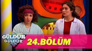 Güldür Güldür Show 24.Bölüm (Tek Parça Full HD)