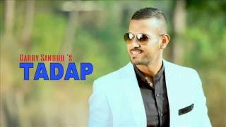 Tadap || Remix || Garry Sandhu