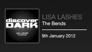 Lisa Lashes - The Bends (Heatbeat Remix)