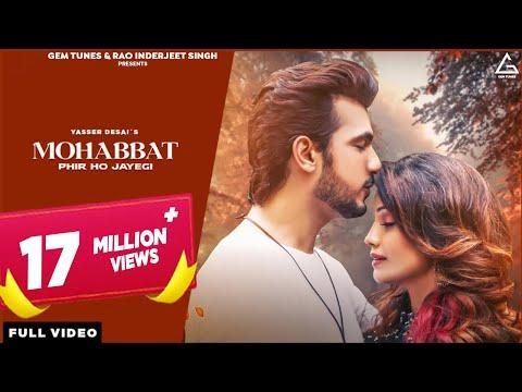 Mohabbat Phir Ho Jayegi | Arjun Bijlani | Adaa Khan | Yasser Desai | New Songs Hindi 2021