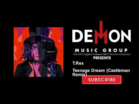 T.Rex - Teenage Dream (Castleman Remix)