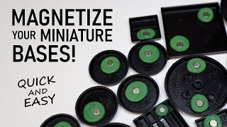 How to MAGNETIZE y๐ur Miniature Bases for Storage and Transport! (Quick and Easy)