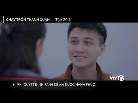 VTV Giải Trí | Chạy trốn thanh xuân tập 20 | Phi quyết định ra đi để An được hạnh phúc