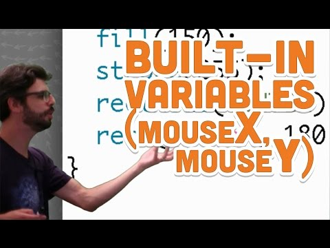 3 2: Built-in Variables (mouseX, mouseY) - Processing