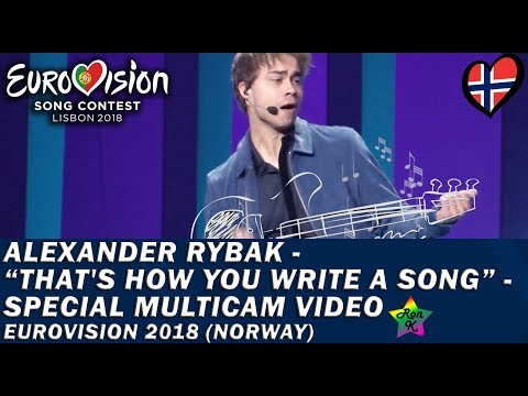 Alexander Rybak - That † s How You Write A Song - Special Multicam video - Eurovision 2018 (Norway)