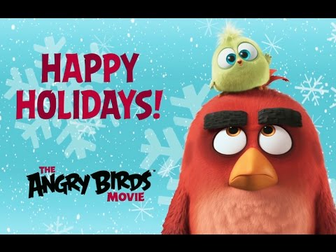 SEASON'S GREETINGS from the HATCHLINGS of The Angry Birds Movie (Happy ...