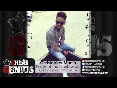 Christopher Martin - Pirate Of The Caribbean [Break Away Riddim] February 2016