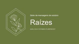 O SOLO DA FÉ - Série: Raízes- Romanos 5.1