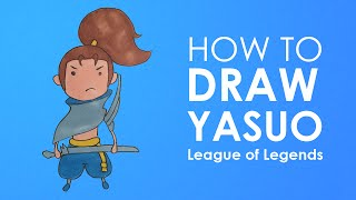 How to draw Yasuo chibi from League of Legends easy step by step drawing lesson