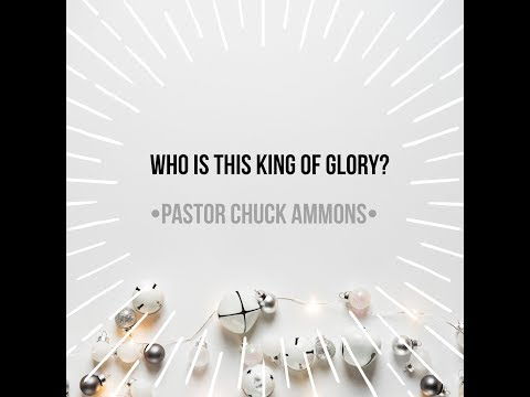 12/3/17 Pastor Chuck Ammons