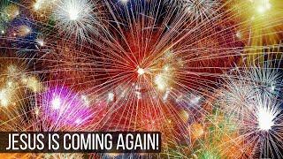 Jesus Is Coming Again!