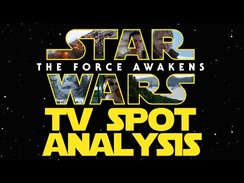 Star Wars, Episode VII: The Force Awakens TV SPOT #01 - Analysis and Review - Star Geek