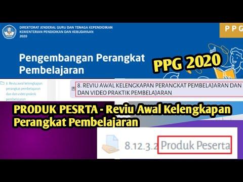 PRODUK PESERTA - KUMPULAN PERANGKAT PEMBELAJARAN UNTUK DIREVIUW    PPG 2020