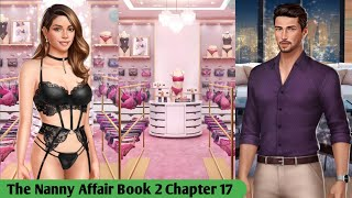 The Nanny Affair Book 2 Chapter 17 ❤️ (Diamonds Used 💎) [Choices Stories You Play] screenshot 4