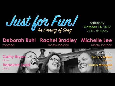 """""""Just for Fun! An Evening of Song"""" - Vocal and Piano Recital"""