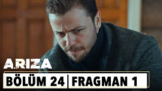Arıza 24.Bölüm 1.Fragman