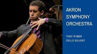Akron Symphony: Tony Rymer, Cello Soloist