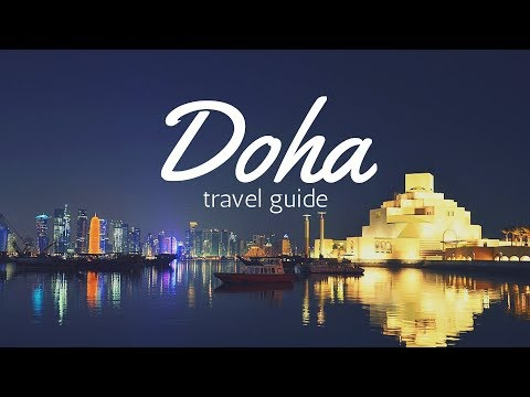 DOHA Travel Guide, 5 best places in doha qatar !!