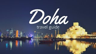 DOHA Qatar Travel Guide, 5 best place in doha that you must visit !!