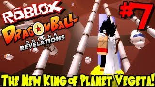 THE NEW KING OF PLANET VEGETA! | Roblox: Dragon Ball Online Revelations (Revamped) - Episode 7