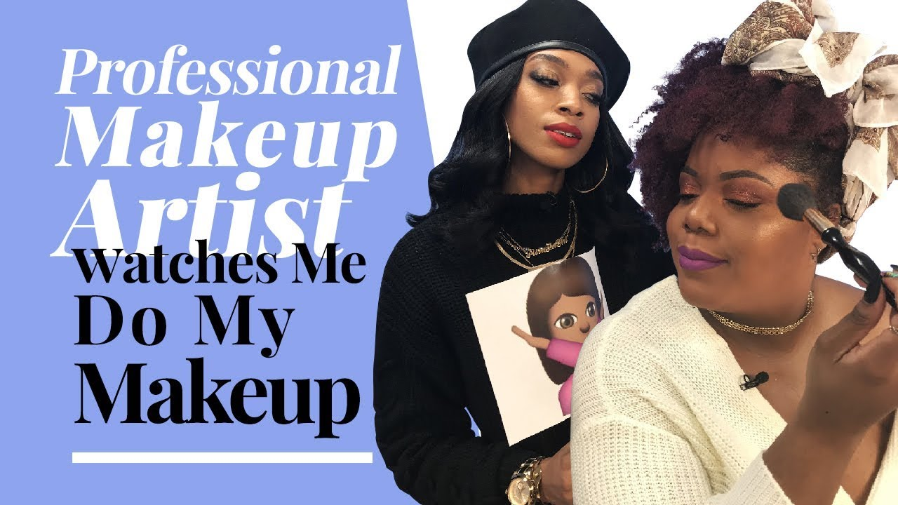 A Professional Makeup Artist Watches Me Do My Makeup