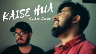 Kaise Hua (Guitar Cover) ft. Harsandeep Singh | Kabir Singh | Vishal Mishra | Manoj Muntashir