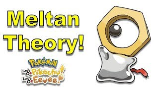 What is Meltan Doing in Kanto? [Pokemon Lets Go Pikachu and Eevee] | @GatorEXP