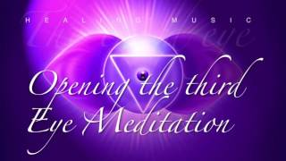 The Best Meditation Music opening the third eye