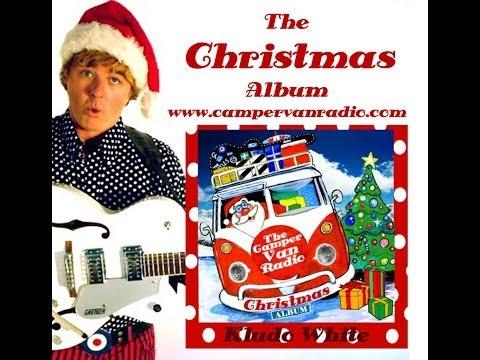 The Camper Van Radio Christmas Album by Kludo White (NEW Christmas Songs) Music Trailer