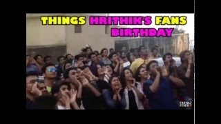 Things Hrithik Fans Did On His Birthday