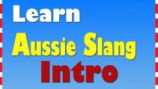 Learn Aussie Slang: Introduction