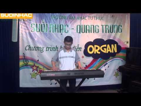 Buổi biểu diễn cuối khòa đàn organ của Nguyễn Gia Trung Kiên