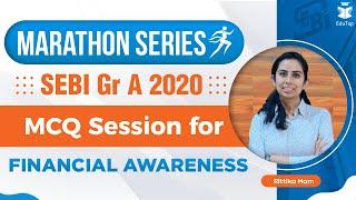 SEBI Grade A 2020 I Marathon Series l MCQ Session for Financial Awareness l Static l Current Affairs
