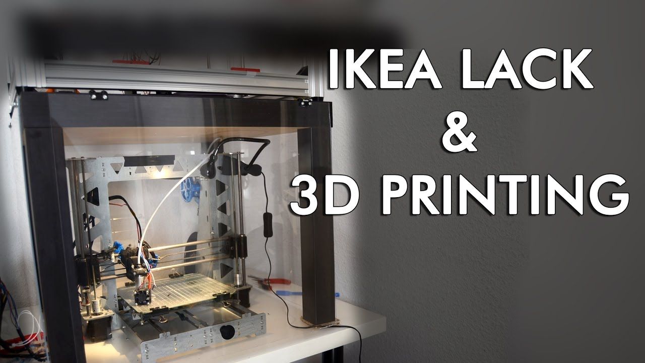 Ikea Hack For 3d Printing Enclosing A P3steel In A Lack Table Youtube