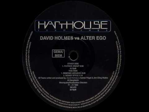 David Holmes vs. Alter Ego - Patrick Kraut