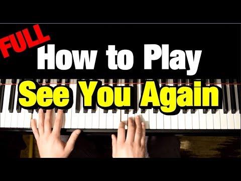 SEE YOU AGAIN - PIANO TUTORIAL - WIZ KHALIFA FT. CHARLIE PUTH (FURIOUS 7)