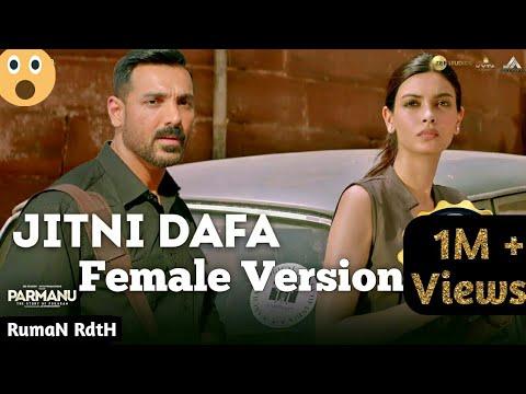 Jitni Dafa / Female Version / Full Hd Video Song