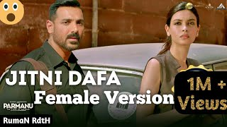 Jitni Dafa / Female Version / Full Hd Video Song