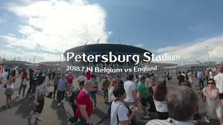 [360VR動画] 3位決定戦ベルギー代表対イングランド代表〜サンクトペテブルクスタジアム〜ワールドカップロシア20180714