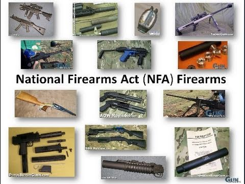 What are NFA Weapons? Class 3 / Title II