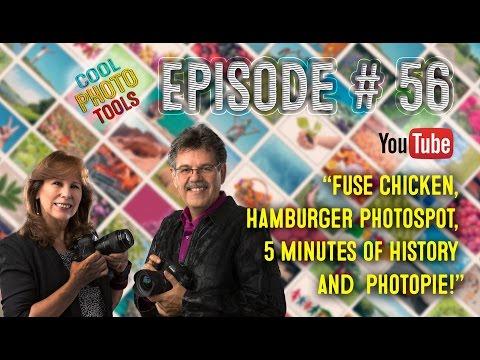 #56: Fuse Chicken, Hamburger PhotoSpot, 5 Minutes of History and  PhotoPie!