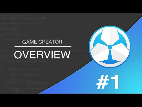 #1-game-creator-101---overview