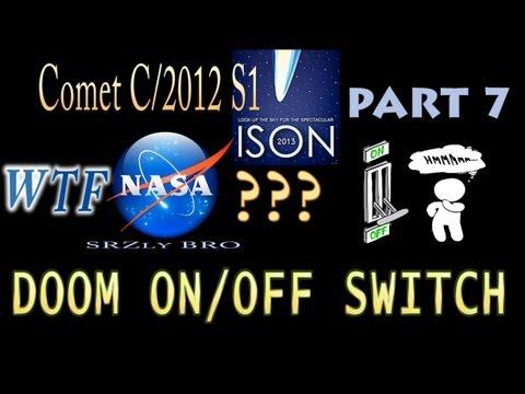Comet ISON WTF NASA? Part 7 - DOOM ON /...