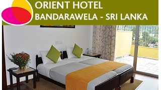 Orient Hotel, Bandarawela - Sri Lanka.