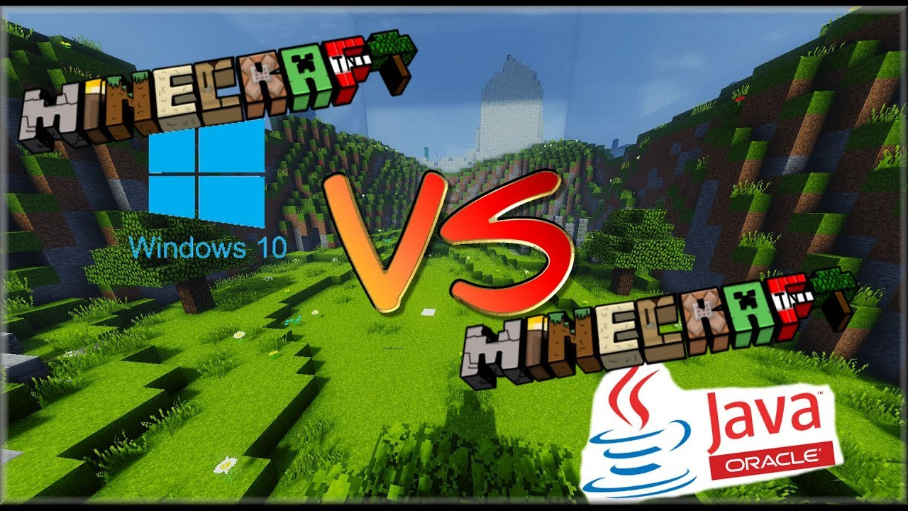 minecraft windows 10 vs java 2017